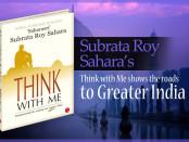 Subrata Roy Sahara's Think with Me